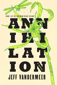 Annihilation by Jeff Vandermeer LITE