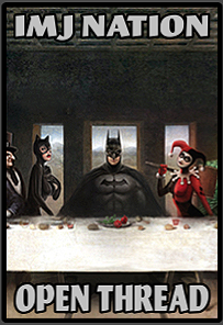 Batman's Last Supper Open Thread LITE