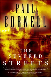 Paul Cornell The Severed Streets LITE