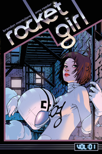 Rocket Girl Vol 1