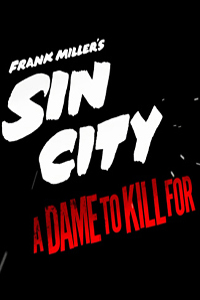 Sin City A Dame To Kill For LITE