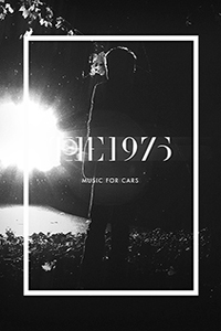 The 1975 Music for Cars EP LITE
